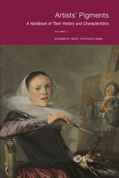 Artists' Pigments: A Handbook of their History and Characteristics, Volume 3