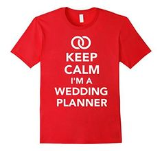 Keep calm I'm a wedding planner T-Shirt - http://www.css-tips.com/product/keep-calm-im-a-wedding-planner-t-shirt/ #affiliate