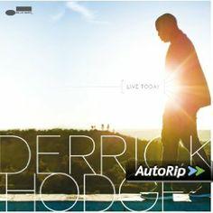 Derrick Hodge / Live Today
