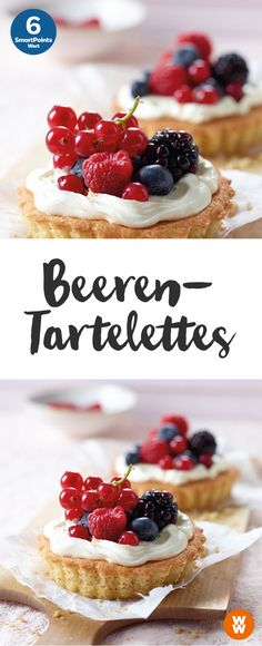 Beeren-Tartelettes | Dessert, Gebäck, 6 Portionen, 6 Smartpoints/Portion, Weight Watchers, fertig in 35 min.
