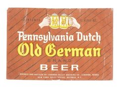 Pennsylvania Dutch Old German Beer, Lebanon Valley Brewing Company  Lebanon, PA, 1954