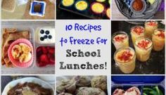Real Food Tips: 10 (More) Recipes to Freeze for School Lunches