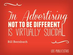 http://www.imagesbuddy.com/images/166/in-advertising-not-to-be-different-is-virtually-suicidal-advertising-quote.jpg