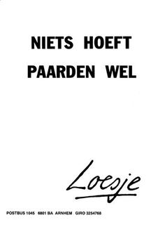 Leuke tekst van Loesje. Swag Quotes, Me Quotes, Funny Quotes, Qoutes, Round Robin, I Want To Cuddle, Dutch Words, Equestrian Quotes, Dutch Quotes