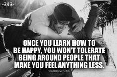 More Than Sayings: Once you learn how to be happy