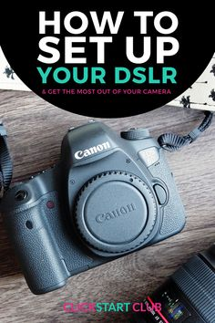 How to set up a DSLR to get the most out of your camera. This tutorial is great for bloggers and small business owners who want to learn photography.