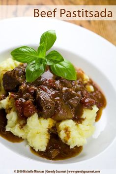 Beef pastitsada recipe: This Greek dish incorporates a stew of braised beef on top of creamy mashed potatoes. Lean beef cuts good for braising include eye of round roast and steak, bottom round roast, top sirloin steak and brisket.