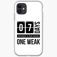 Days Without a Pun Makes one Weak' iPhone Case by RIVEofficial Cool Phone Cases, Iphone Case Covers, Sell Your Art, Samsung Cases, Puns, Cover Design, Iphone 11, Tired, Cool Designs