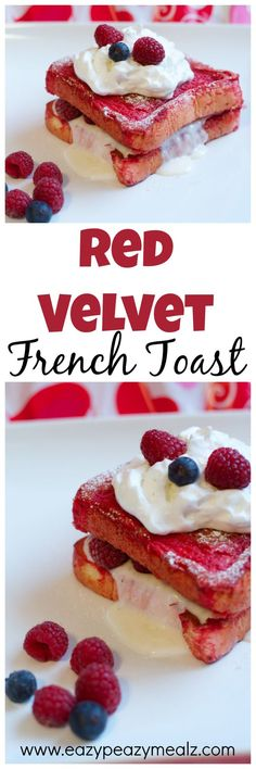 Red Velvet French Toast, stuffed with sweet cream cheese and raspberries! Almost sinful how delightful it is. - Eazy Peazy Mealz