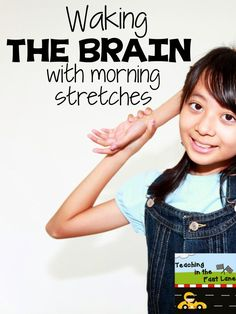 Waking the Brain with Morning Stretches