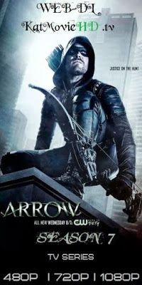Arrow S07 (Season 7) Complete 480p 720p HDTV Web-DL Download Arrow