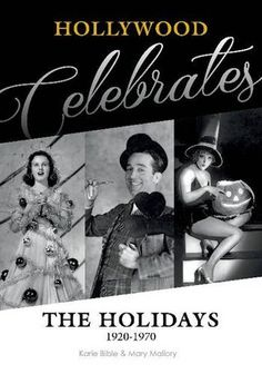 Socrates' Book Reviews...: Review/Interview: Hollywood Celebrates the Holidays by Karie Bible and Mary Mallory