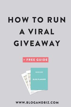 How to Run a Viral Giveaway! Get more email subscribers and grow your list with giveaways! These are great blog tips for beginner bloggers or more advanced! #blog, #blogging, #blogger, #blogtips, #blogbiz, #emaillist, #giveaway