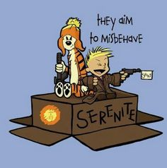 """boogleloo: Malvin and Cobbes by Karen Hallion Illustrations. been a calvin & hobbs fan since i was a kid… so when i saw this homage to Firefly and Serenity (which i LOVE too) i had to share! """"they aim to misbehave! Calvin Und Hobbes, Comics Illustration, Illustrations, Geeks, Firefly Serenity, Firefly Art, Firefly Quotes, Firefly Jayne, Firefly Painting"""