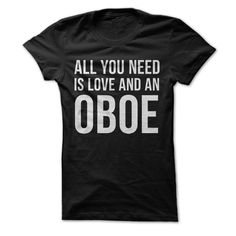 Let's be honest, love is a massively important need. But an oboe is a close second! If playing the the oboeë_is the air you breathe, this t-shirt and hoodie is just for you! This shirt says it plain a
