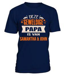 DEZE GEWELDIGE PAPA IS VAN SAMANTHA & JOHN T-SHIRT - T-shirt