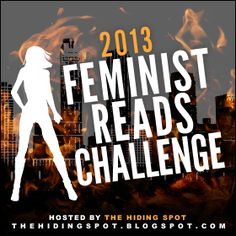 The Hiding Spot: The 2013 Feminist Reads Challenge // Several YA Highwayers on that Goodreads list!