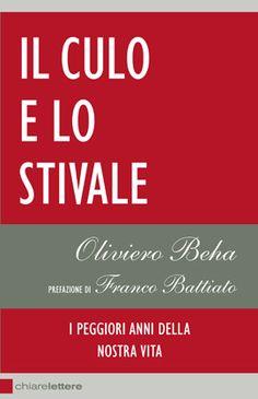 Il Culo e lo Stivale - Oliviero Beha