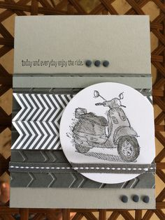 The Vespa scooter or motor bike stamp is from the set called Today and Everyday by Stampin' Up! I colored the image with pencil. Card by Beverly Stewart.