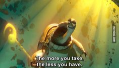 One of you asked, what is the best movie quote you heard. This is mine. (Kung Fu Panda 3) - 9GAG