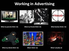 Before i have been sharing funny print ads but today i am sharing funny images about advertising world. These images illustrate about the perception, career Marketing Jobs, Online Marketing, Funny Advertising, Job Memes, Ad Of The World, Funny Prints, Internet Memes, Work Humor, Print Ads