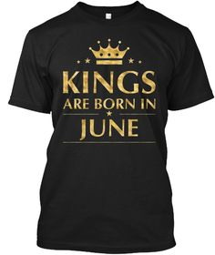 28740f993b Men's Kings Are Born In June T Shirt Gol Black T-Shirt Front Sunday Funday