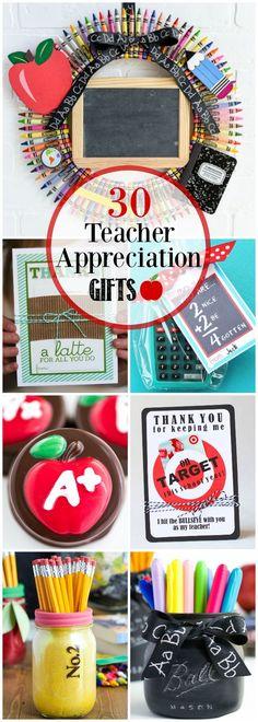 30 Teacher Appreciation Gifts - creative teacher appreciation gift ideas and printables.