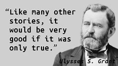 Ulysses S. Grant - Stories