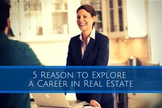 5 Reasons to Explore a Career in Real Estate   Dream Blue Blog Let's start your real estate career together! Call Connie Manzano, Coldwell Banker Office 480-291-1600