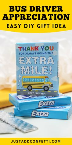 "Looking for a fun thank you gift for School Bus Driver Appreciation? This ""Thank you for always going the extra mile"" Extra gum bus driver gift is so cute! Let the special school bus driver in your life know how much you care and appreciate them! The school bus gift tag printable is available in my Just Add Confetti Etsy shop. Just tape or glue the gift tag to the front of a pack of Extra gum. What a sweet DIY gift idea! Head to justaddconfetti.com for even more simple teacher gift ideas!"