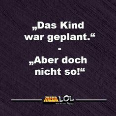 Familienplanung Jokes Quotes, Funny Quotes, Funny Memes, Hilarious, Take A Smile, Word Pictures, Funny Pictures, Cool Slogans, Just For Laughs
