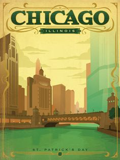 Flyer Goodness: Classic American Travel Posters by the Anderson Design Group Chicago Illinois USA St Patrick's Day, Lago Michigan, Chicago Poster, Vintage Films, Retro Poster, Poster Vintage, My Kind Of Town, Chicago Illinois, Chicago Usa