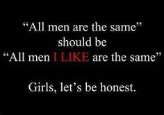 Girls LET'S BE HONEST