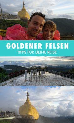 Der Goldene Fels ist eine der wichtigsten heiligen Orte in Myanmar. Wir erzählen dir von unserem Besuch am Golden Rock.