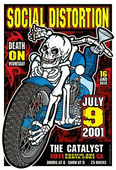 This poster was created by Gregg Gordon / GIGART for Social Distortion for their show at the Catalyst in Santa Cruz, California on July 9, 2001 with Death On Wednesday.  Size: 13 x 19 inch / Litho