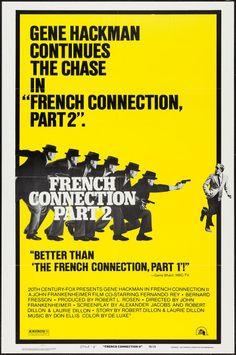 FRENCH CONNECTION - PART 2 (1975) - Gene Hackman - Fernando Rey - Bernard Fresson - Directed by John Frankenheimer - 20th Century Fox - Movie Poster