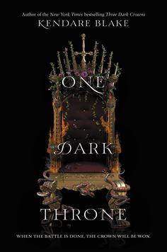 #CoverReveal   One Dark Throne (Three Dark Crowns, #2) by Kendare Blake