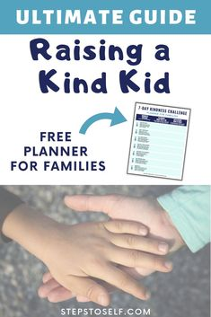 The Ultimate Guide to Raising a Kind Kid. Parenting tips & tons of free resources for teaching the importance of kindness. Grab your free planner for families to practice acts of kindness together. Kids And Parenting, Parenting Hacks, Kindness Challenge, Kindness Activities, Thing 1, Free Planner, Raising Kids, Helping Others, Acting