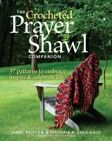 The Crocheted Prayer Shawl Companion
