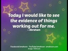 Yes. I would. Today I am feeling the evidence of things working out for me.