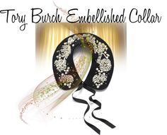 """Tory Burch Embellished Collar"" by linda-susan-felix-porter ❤ liked on Polyvore"