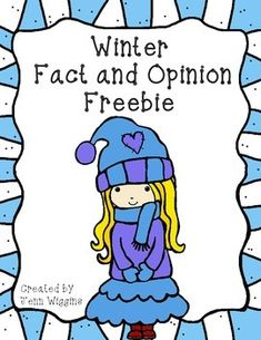 Students will learn the difference between fact and opinion and sort ideas that are provided as a fact or an opinion.  Then students will write his or her own fact and opinion anout winter.   Common Core Aligned  Looking for more winter ideas for your classroom?