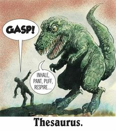 Well of course I had to pin this. I *am* Thesaurus Rex, after all.