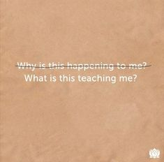THE question is What is GOD teaching me through this experience? Positive Quotes, Motivational Quotes, Inspirational Quotes, Inspiring Sayings, Meaningful Sayings, Words Quotes, Wise Words, Faith Quotes, Quotes Quotes