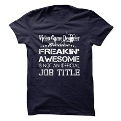 Video Game Designer Because Freakin Awesome Is Not An Official Job Title T-Shirts, Hoodies. SHOPPING NOW ==►…