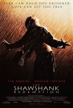 """The Shawshank Redemption: """"Remember Red, hope is a good thing, maybe the best of things, and no good thing ever dies."""" - Andy Dufresne"""