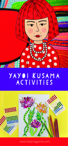 Yayoi Kusama inspired coloring, activities and crafts. Art history for kids. Yayoi for kids. Yayoi Kusama for kids. Art Lessons For Kids, Artists For Kids, Art Lessons Elementary, Pop Art For Kids, Art History Projects For Kids, Art Projects, Yayoi Kusama, Japan For Kids, 6th Grade Art