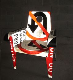 Chair made from old street signs.
