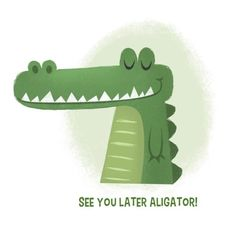 See you later alagator!!!…. #art #illustration #drawing