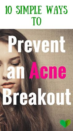 How to prevent acne: http://everyhomeremedy.com/prevent-acne-breakout/ #acne #remedies